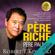 Robert Kiyosaki - Père riche, père pauvre: Ce que les gens riches enseignent à leurs enfants à propos de l'argent - et que ne font pas les gens pauvres et de la classe moyenne!