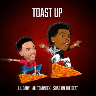 Lil Baby - Toast Up m4a Free Download