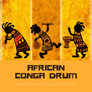 African Rebel - African Conga Drum – Exotic Percussions, Traditional Drum Music