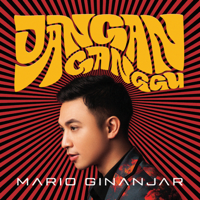 Mario Ginanjar - Jangan Ganggu - Single Mp3