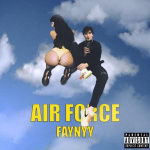 FAYNYY - Air Force 1