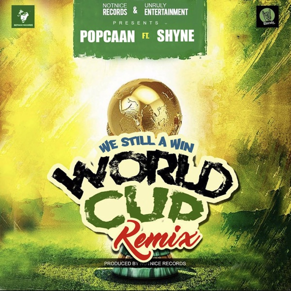 World Cup (We Still a Win) [Remix] [feat. Shyne] - Single