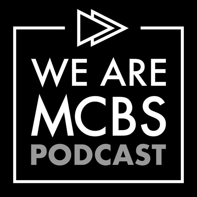 WeAreMCBS Podcast by Jason Gilette & Pete Episcopo on Apple