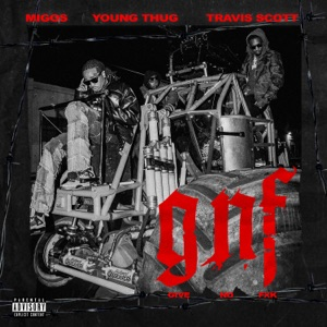 Migos - Give No Fxk feat. Travis Scott & Young Thug
