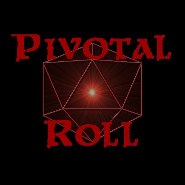 Pivotal Roll