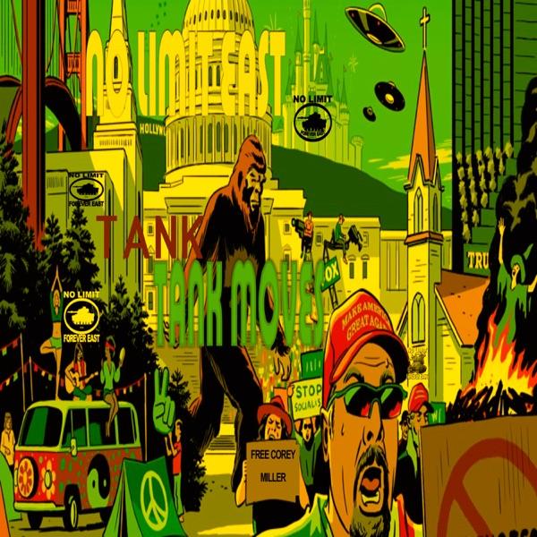 Tank Tank Moves (feat. DJ Spin$ & 316 aka Shellz 360 & Master P) - Single