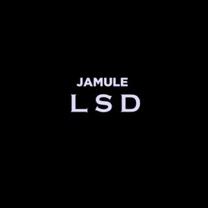 Jamule - LSD