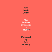 The Ruthless Elimination of Hurry: How to Stay Emotionally Healthy and Spiritually Alive in the Chaos of the Modern World (Unabridged)