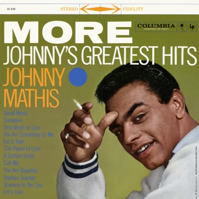 More: Johnny's Greatest Hits - Johnny Mathis