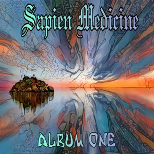 Sapien Medicine - Album One - EP
