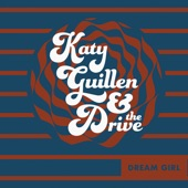 Katy Guillen & The Drive - Back to Normal