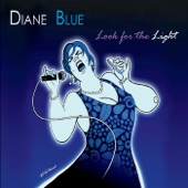 Diane Blue - Reach out for Me