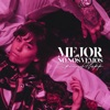 Mejor No Nos Vemos by Rels B iTunes Track 1