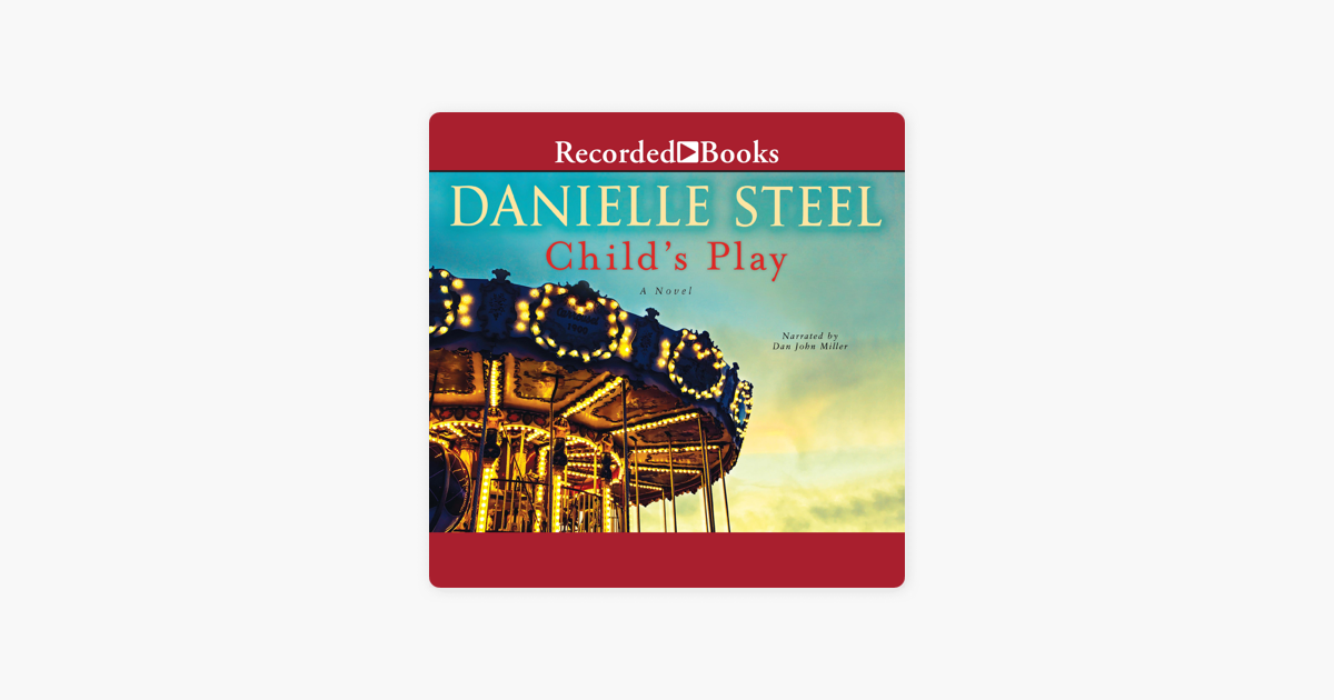 Child's Play: A Novel - Danielle Steel