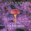 Joss Stone - Your Remixes of Water For Your Soul  artwork