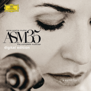 ASM35 - The Complete Musician - Anne-Sophie Mutter - Anne-Sophie Mutter