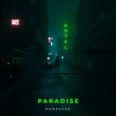 Rompasso - Paradise