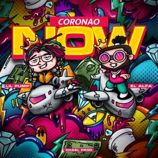 El Alfa & Lil Pump – Coronao Now – Single [iTunes Plus AAC M4A]