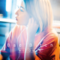 Bad Bitch - EP