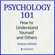 Nathan DeWall - Psychology 101: How to Understand Yourself and Others