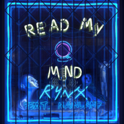 Read My Mind (feat. Mainland) - Rynx