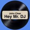 Hey Mr. DJ - Single