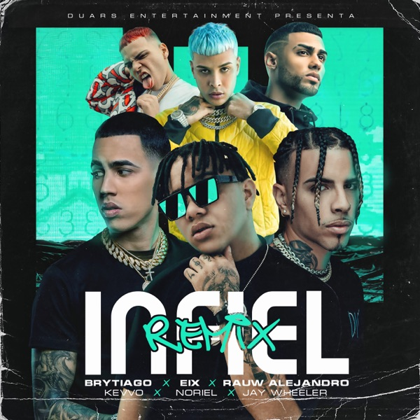 Infiel (Remix) [feat. KEVVO, Brytiago & Jay Wheeler] - Single