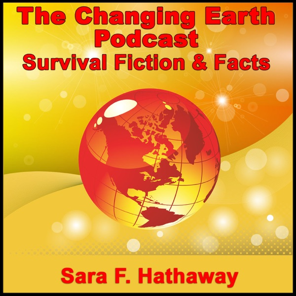 The Changing Earth Podcast, Survival Fiction & Fact