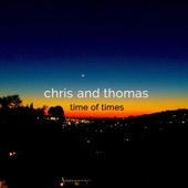 Chris and Thomas - On a Day like this