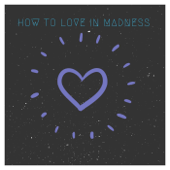 [Download] How to Love in Madness (Luna Angeloid Remix) MP3