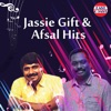 Jassie Gift And Afsal Hits