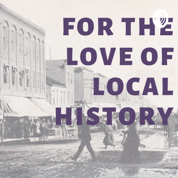 For the love of local history