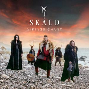 SKÁLD - Vikings Chant (Alfar Fagrahvél Edition)