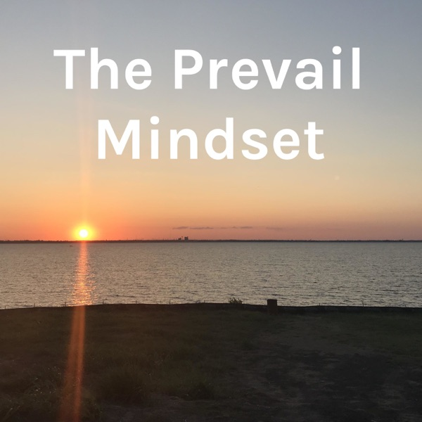 The Prevail Mindset
