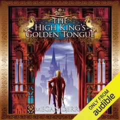 The High King's Golden Tongue (Unabridged)