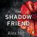 Alex North - The Shadow Friend
