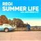 REGI Ft. JAKE REESE & OT - Summer Life