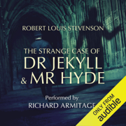 The Strange Case of Dr Jekyll and Mr Hyde (Unabridged)