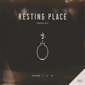 Resting Place - Fresh Oil, Vol. 1