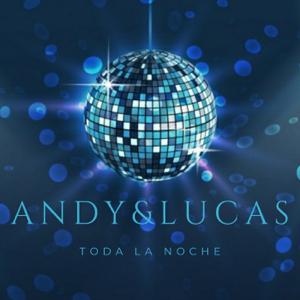 Andy & Lucas - Toda la Noche