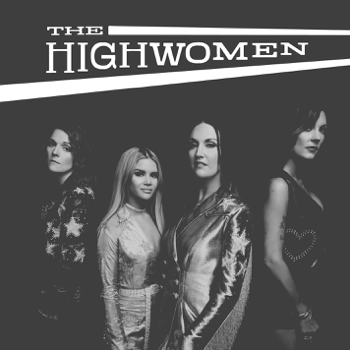 The Highwomen The Highwomen album songs, reviews, credits
