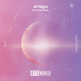 All Night (BTS World Original Soundtrack) [Pt. 3] - BTS & Juice WRLD