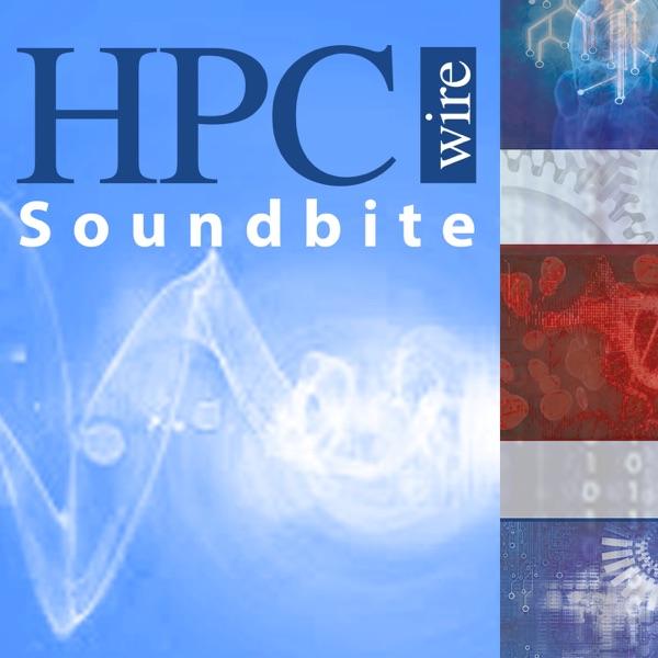 HPCwire Soundbite