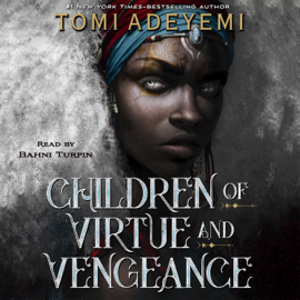 Children of Virtue and Vengeance - Tomi Adeyemi MP3 Download