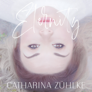 Catharina Zühlke - Eternity