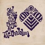 The Dandelion - Garden of Yhi