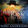 Toni Anderson - Her Risk To Take  artwork
