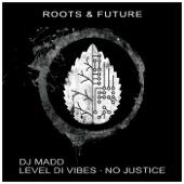 DJ Madd - No Justice