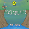 Never Give Up (feat. Eli Levin) - Thank You Hashem