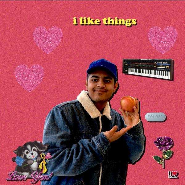 I Like Things - Single